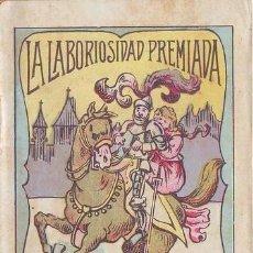 Libros de segunda mano: LA LABORIOSIDAD PREMIADA. CUENTOS INFANTILES. CUENTO MORAL, SERIE V Nº8.. Lote 39357252