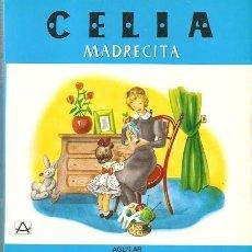 Libros de segunda mano: CELIA Y SU MUNDO (ELENA FORTUN): LIBRO Nº12: CELIA MADRECITA. Lote 39368898
