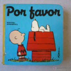 Libros de segunda mano: RARO CUENTO DE CARTON DE SNOOPY TITULADO POR FAVOR DE 1987.COLECCION PALABRAS MAGICAS.. Lote 39394045