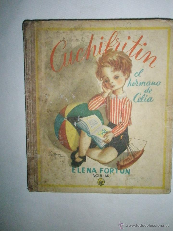 FORTÚN, E.: CUCHIFRITÍN, HERMANO DE CELIA. (1957) (Libros de Segunda Mano - Literatura Infantil y Juvenil - Cuentos)