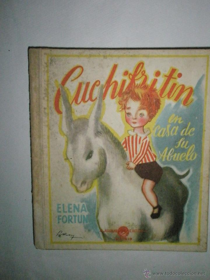 FORTÚN, E.: CUCHIFRITÍN, EN CASA DE SU ABUELO. (1957) (Libros de Segunda Mano - Literatura Infantil y Juvenil - Cuentos)