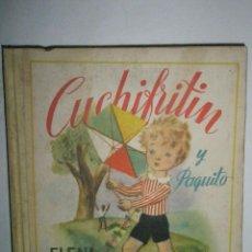 Libros de segunda mano: FORTÚN, E.: CUCHIFRITÍN Y PAQUITO. (1962). Lote 39455397