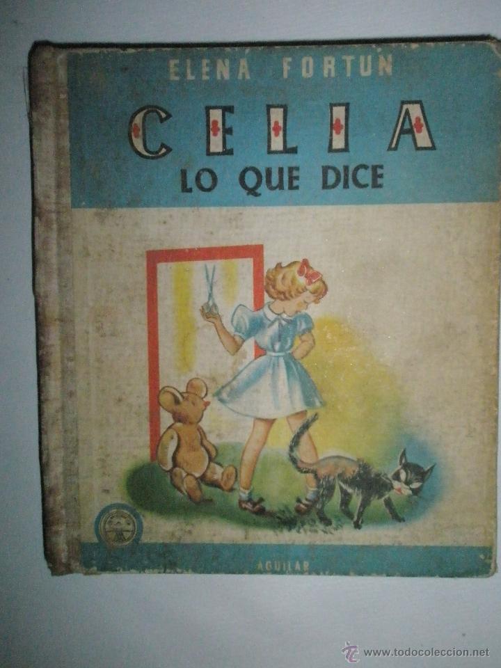 FORTÚN, E.: CELIA LO QUE DICE (1957) (Libros de Segunda Mano - Literatura Infantil y Juvenil - Cuentos)