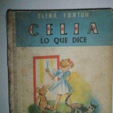 Libros de segunda mano: FORTÚN, E.: CELIA LO QUE DICE (1957). Lote 39455487