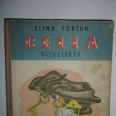 Libros de segunda mano: FORTÚN, E.: CELIA NOVELISTA. (1946). Lote 39455527
