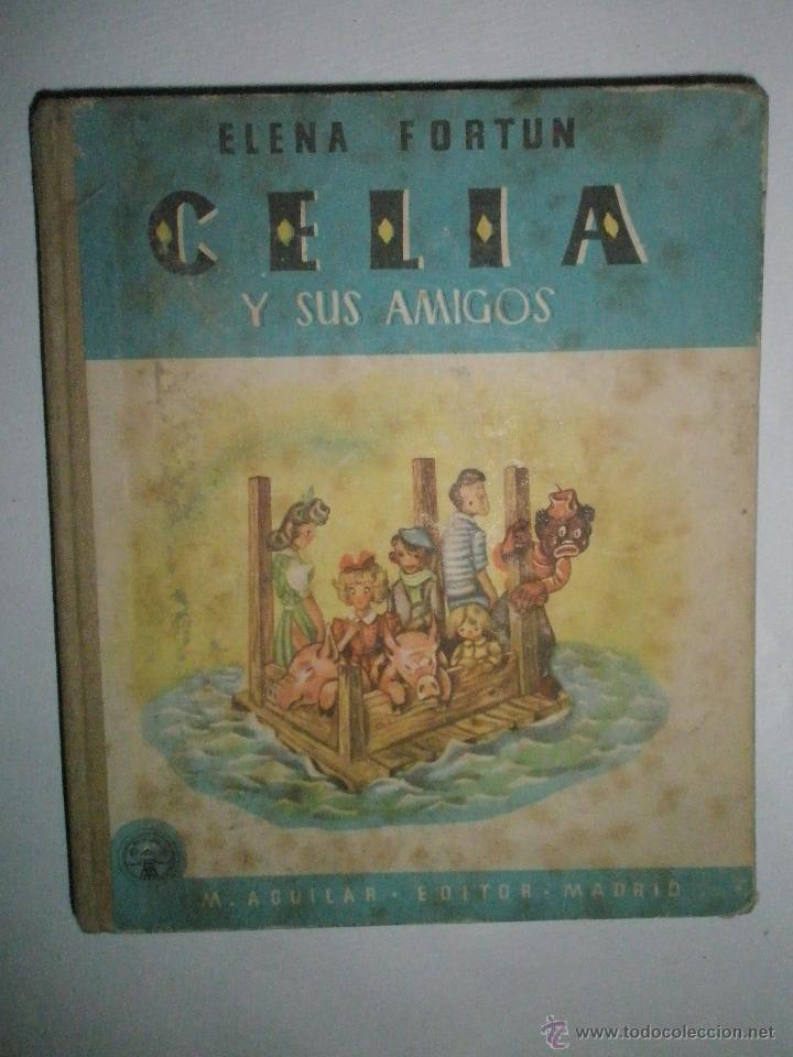 FORTÚN, E.: CELIA Y SUS AMIGOS (Libros de Segunda Mano - Literatura Infantil y Juvenil - Cuentos)
