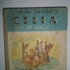 Libros de segunda mano: FORTÚN, E.: CELIA Y SUS AMIGOS. Lote 39455593
