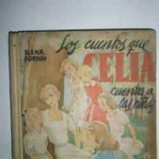 Libros de segunda mano: FORTÚN, E.: LOS CUENTOS QUE CELIA CUENTA A LAS NIÑAS. (1950). Lote 39455639