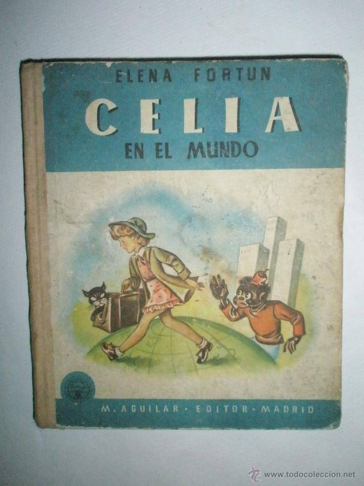 FORTÚN, E.: CELIA EN EL MUNDO. (Libros de Segunda Mano - Literatura Infantil y Juvenil - Cuentos)