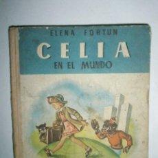 Libros de segunda mano: FORTÚN, E.: CELIA EN EL MUNDO.. Lote 39455697