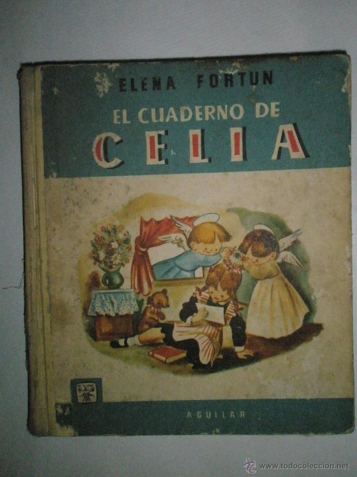 FORTÚN, E,: EL CUADERNO DE CELIA.(PRIMERA COMUNIÓN). (1961) (Libros de Segunda Mano - Literatura Infantil y Juvenil - Cuentos)