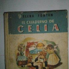 Libros de segunda mano: FORTÚN, E,: EL CUADERNO DE CELIA.(PRIMERA COMUNIÓN). (1961). Lote 39455752