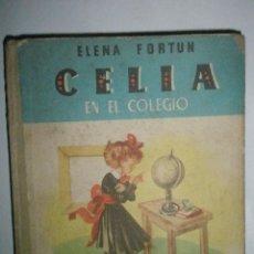Libros de segunda mano: FORTÚN, E.: CELIA EN EL COLEGIO. (1945). Lote 39455842