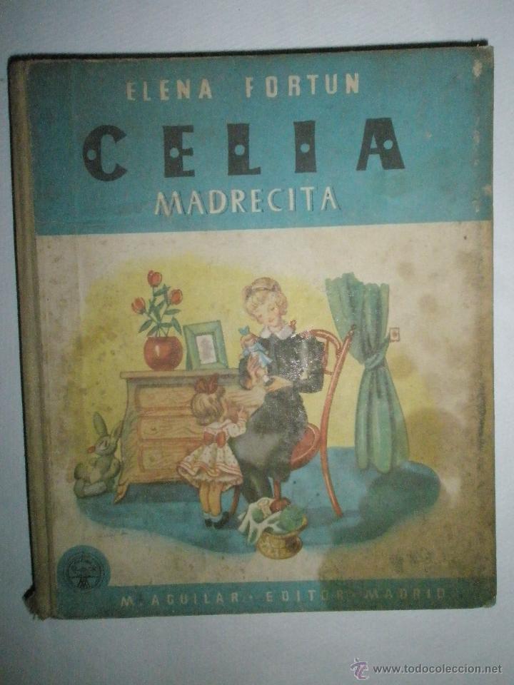 FORTÚN, E.: CELIA MADRECITA (Libros de Segunda Mano - Literatura Infantil y Juvenil - Cuentos)