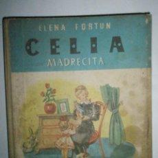 Libros de segunda mano: FORTÚN, E.: CELIA MADRECITA. Lote 39455893