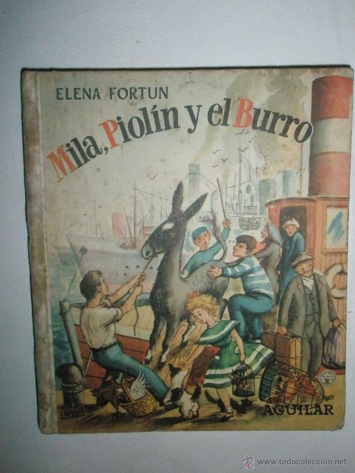 FORTÚN, E.: MILA, PIOLÍN Y EL BURRO (1955) (Libros de Segunda Mano - Literatura Infantil y Juvenil - Cuentos)