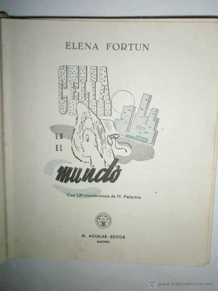 Libros de segunda mano: Fortún, E.: Celia en el mundo. - Foto 2 - 39455697