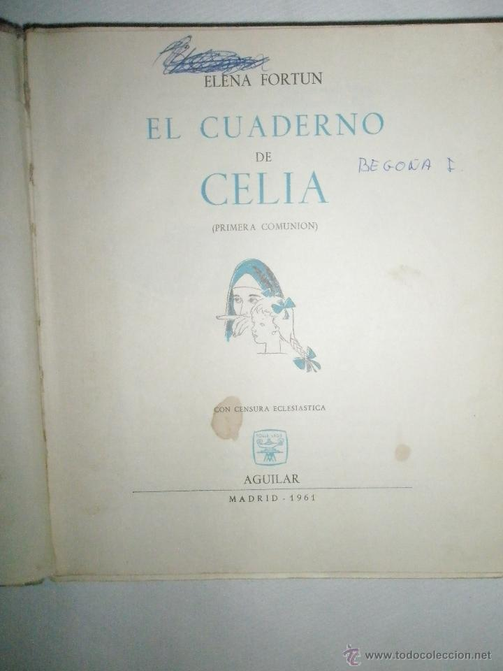 Libros de segunda mano: Fortún, E,: El cuaderno de Celia.(Primera Comunión). (1961) - Foto 2 - 39455752
