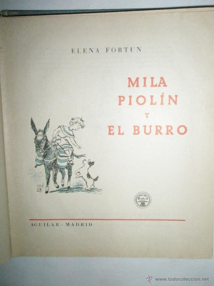Libros de segunda mano: Fortún, E.: Mila, Piolín y el Burro (1955) - Foto 3 - 39455944