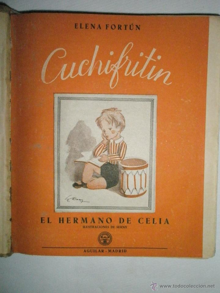 Libros de segunda mano: Fortún, E.: Cuchifritín, hermano de Celia. (1957) - Foto 3 - 39455218