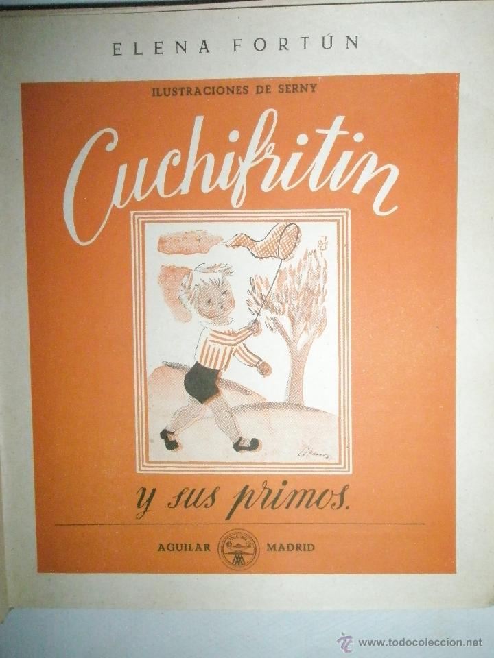 Libros de segunda mano: Fortún, E.: Cuchifritín y sus Primos (1957) - Foto 2 - 39455287