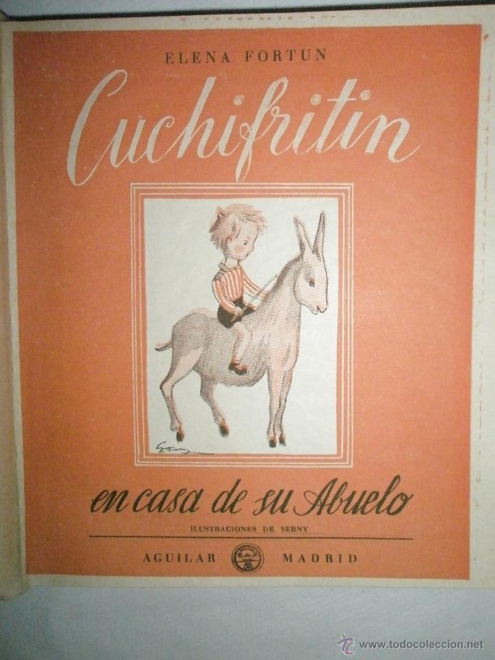 Libros de segunda mano: Fortún, E.: Cuchifritín, en casa de su abuelo. (1957) - Foto 2 - 39455350