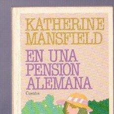 Libros de segunda mano: EN UNA PENSION ALEMANA. KATHERINE MANSFIELD. EDITORES PLAZA & JANES, S.A. 1ª ED. BARCELONA. 1982.. Lote 39488267