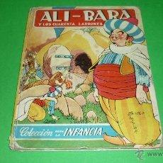 Libros de segunda mano: ALI-BABA Y LOS CUARENTA LADRONES. COL. PARA LA INFANCIA. BRUGUERA. ILUST: SALVADOR MESTRES. Lote 39506432
