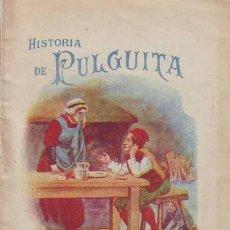 Libros de segunda mano: HISTORIA DE PULGUITA. REGALO A LOS PEQUEÑOS CONSUMIDORES DE HARINA LACTEADA NESTLÉ.. Lote 39680298