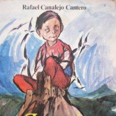Libros de segunda mano: LEYENDA DE BELMEZ, RAFAEL CANALEJO. Lote 195237498