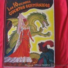 Libros de segunda mano: LOS 10 MEJORES CUENTOS GERMANICOS, ILUSTRACIONES DE EMILIO FREIXAS.. Lote 39853015
