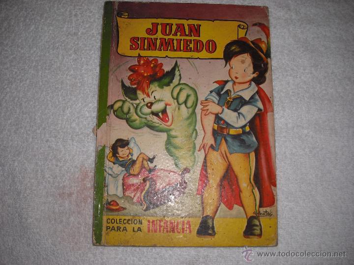 JUAN SIN MIEDO. COLECCION PARA LA INFANCIA 1959 ED BRUGUERA (Libros de Segunda Mano - Literatura Infantil y Juvenil - Cuentos)