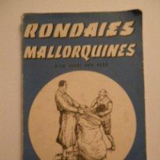 Libros de segunda mano: RONDAIES MALLORQUINES. TOM 1. 1966. ED. MOLL. Lote 39894664