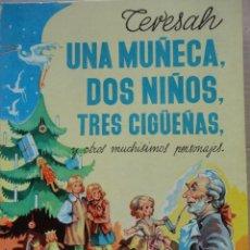 Libros de segunda mano: UNA MUÑECA,DOS NIÑOS,TRES CIGÜEÑAS. Lote 39998475