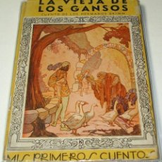 Libros de segunda mano: LA VIEJA DE LOS GANSOS - MIS PRIMEROS CUENTOS - GRIMM - MOLINO 1942 DE FREIXAS. Lote 40063033
