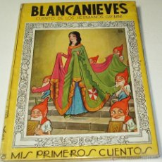 Libros de segunda mano: BLANCANIEVES - MIS PRIMEROS CUENTOS - GRIMM - MOLINO 1939. Lote 40063098