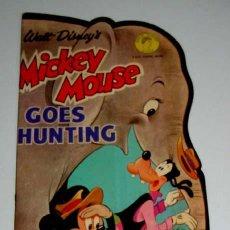 Libros de segunda mano: ANTIGUO CUENTO TROQUELADO AÑOS 40 - MICKEY MOUSE - GOES HUNTING - WALT DISNEY´S - 4 GIFT TOKENS INSI. Lote 38241204