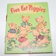 Libros de segunda mano: ANTIGUO CUENTO INGLES - FICE FAT PIGGIES - PICTURED BY MARJORIE HARTWELL - TINY TALES - AÑOS 40 - RA. Lote 38241556