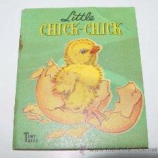 Libros de segunda mano: ANTIGUO CUENTO INGLES - LITTLE CHICK - CHICK- PICTURED BY RACHEL - TYNY TALES - AÑOS 40 - RAPHAEL TU. Lote 38241557