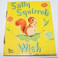 Libros de segunda mano: ANTIGUO CUENTO INGLES - SALLY SQUIRREL´S - PICTURED BY ALISON CUMMINGS - TYNY TALES - AÑOS 40 - RAPH. Lote 38241558
