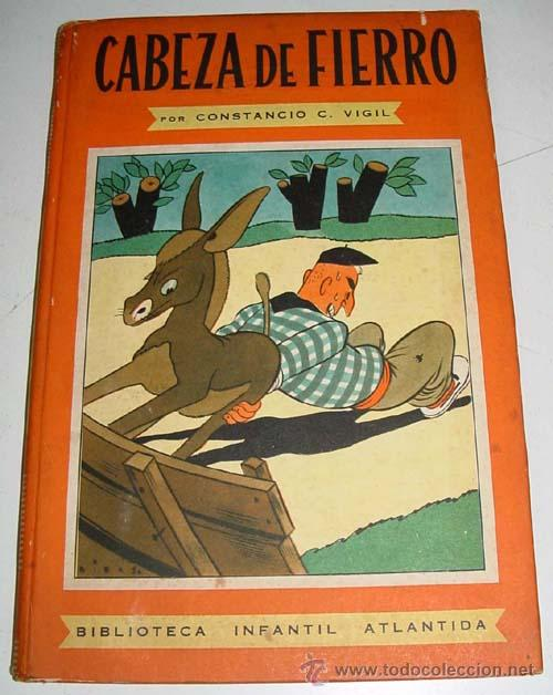 CABEZA DE FIERRO - CONSTANCIO C. VIGIL . BIBILIOTECA INFANTIL ATLANTIDA - ILUSTRACIONES DE FEDERICO (Libros de Segunda Mano - Literatura Infantil y Juvenil - Cuentos)