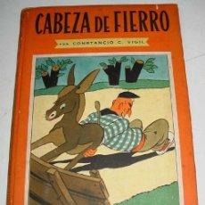 Libros de segunda mano: CABEZA DE FIERRO - CONSTANCIO C. VIGIL . BIBILIOTECA INFANTIL ATLANTIDA - ILUSTRACIONES DE FEDERICO . Lote 38243096