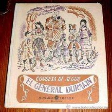 Libros de segunda mano: EL GENERAL DURAKIN. CONDESA DE SEGUR. EDITORIAL AGUILAR. CUENTOS. RELATOS. NARRACIONES. 1950 1ª ED. . Lote 38244733