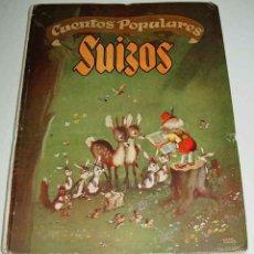 Libros de segunda mano: ANTIGUOS CUENTOS POPULARES SUIZOS - ORIGINALES DE ANNA KELLER - ILUSTRADO POE JESUS BLASCO - ED. MOL. Lote 38254454