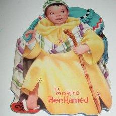 Libros de segunda mano: CUENTO TROQUELADO EL MORITO BEN HAMED - ED. COLON - AÑO 1960 - CUENTO ORIGINAL MARIA BLANCO GIL. - T. Lote 38265715