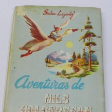 Libros de segunda mano: AVENTURAS DE NILS HOLGERSSON. SELMA LAGERLÖF. EDITORIAL CERVANTES, COLECCION INFANCIA. AÑO 1954, TRA. Lote 38288330