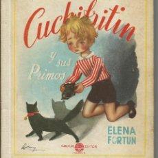 Libros de segunda mano: CUCHIFRITIN Y SUS PRIMOS.-ELENA FORTUN.-EDITOR M. AGUILAR 1951. Lote 40279265
