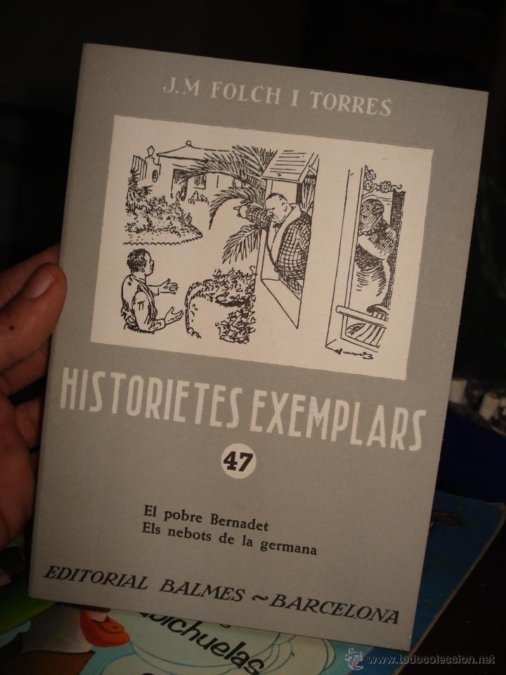 HISTORIETES EXEMPLARS N. 47, EDITORIAL BALMES. (Libros de Segunda Mano - Literatura Infantil y Juvenil - Cuentos)