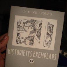 Libros de segunda mano: HISTORIETES EXEMPLARS N. 47, EDITORIAL BALMES.. Lote 40602743