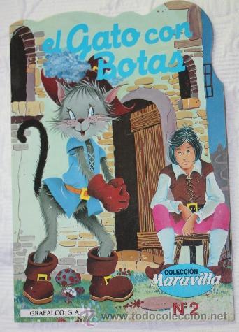 CUENTO TROQUELADO EL GATO CON BOTAS (COLECCION MARAVILLA Nº2) - EDITORIAL GRAFALCO S.A. (Libros de Segunda Mano - Literatura Infantil y Juvenil - Cuentos)